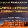 How to Capture and Process Nightscape Panoramas