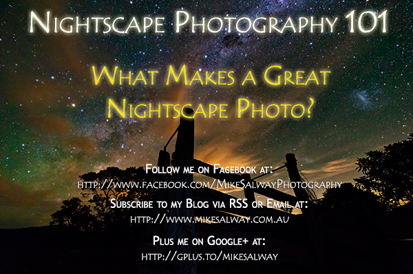 What Makes a Great Nightscape Photo?