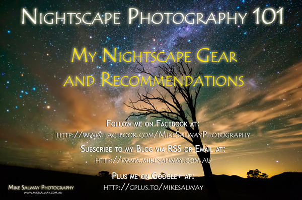 My Nightscape Gear and Recommendations