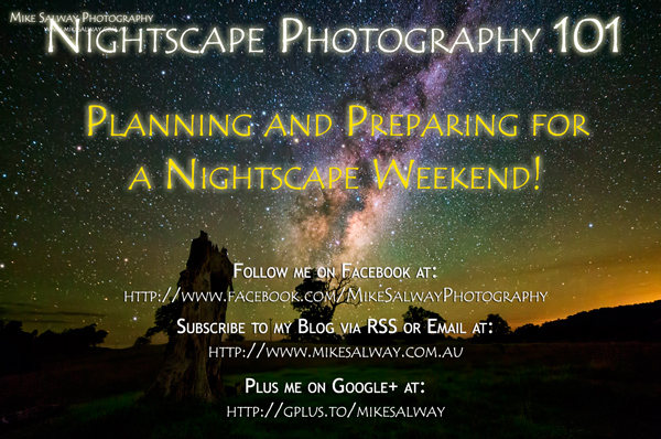 Planning and Preparing for a Nightscape Weekend!